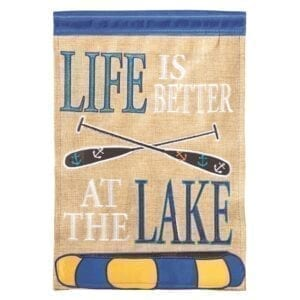 Life is better at the Lake Garden Flag